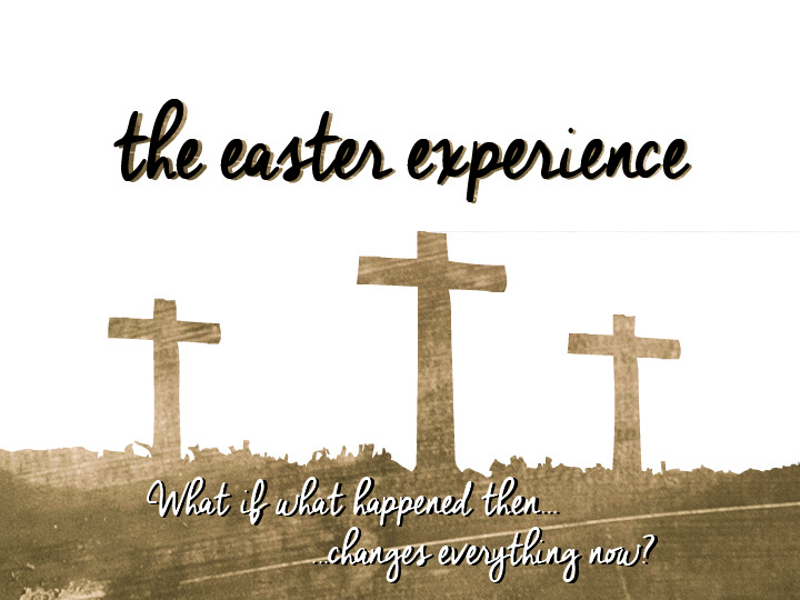Easter Experience • Our Hope Is Full