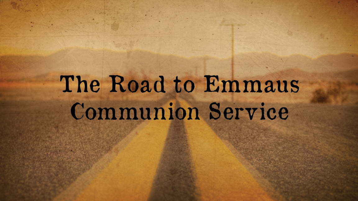 The Road to Emmaus (Sermonette Video Only)