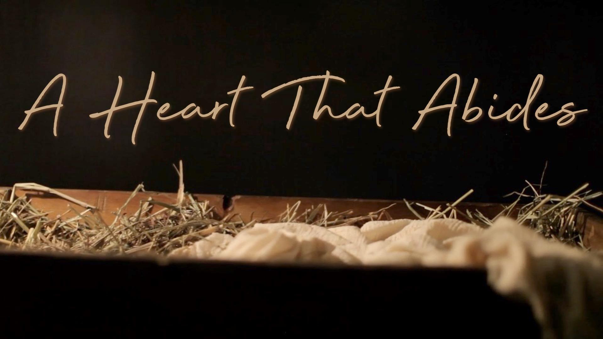 A Heart That Abides