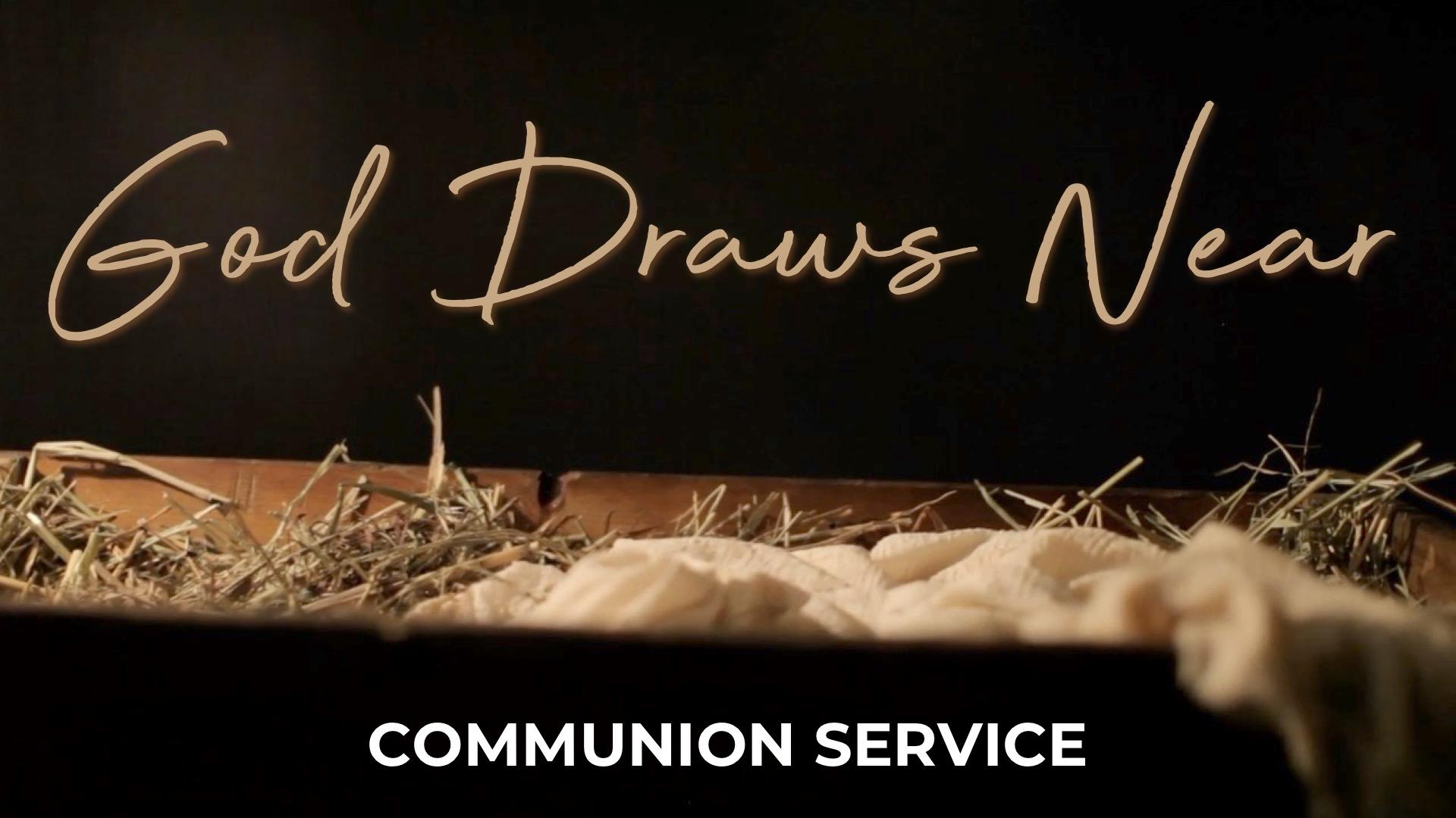 God Draws Near