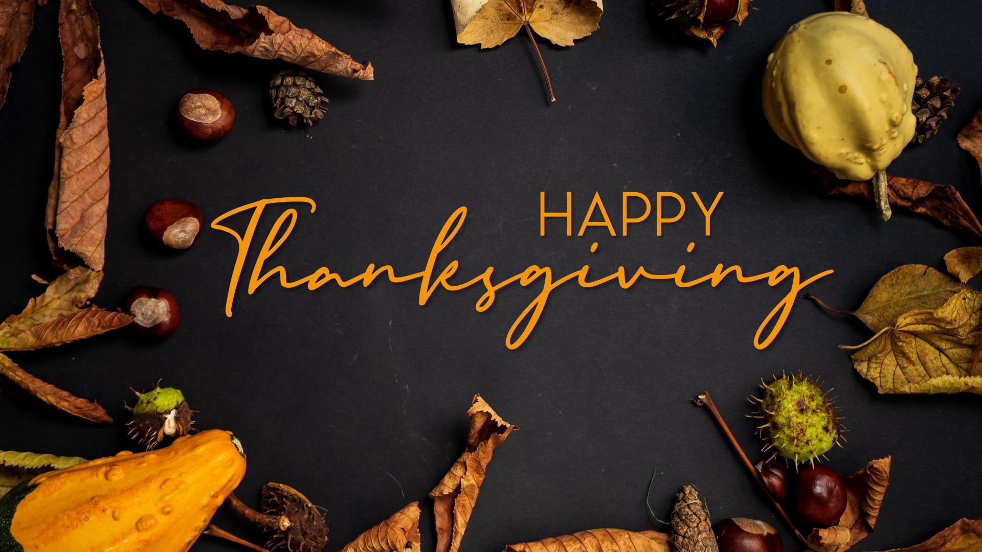 Thanksgiving & Communion
